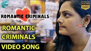 Romantic Criminals Full Video Song - Romantic Criminals Tamil Movie   Manoj Nandan, Avanthika   MTC