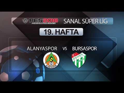 Alanyaspor - Bursaspor | PES 2018 Sanal Süper Lig 19. Hafta