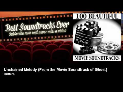 Drifters - Unchained Melody - From the Movie Soundtrack of Ghost