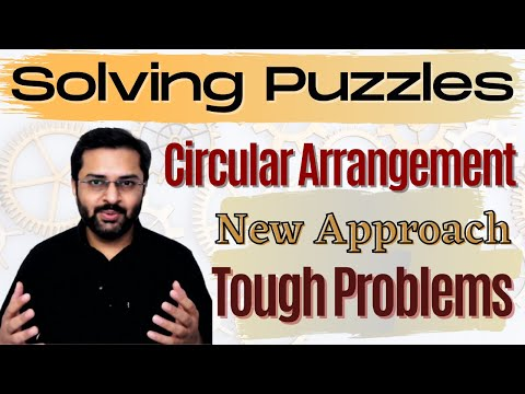 Logical Reasoning - 17 (Circular Seating Arrangement) - New approach to solve tough problems