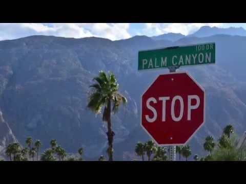 Palm Springs California | May 2016 | HD
