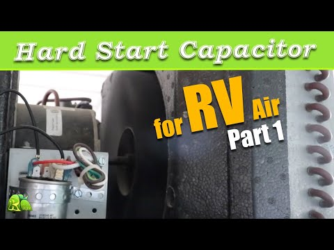 Hard Start Capacitor for RV Air Conditioner PART 1