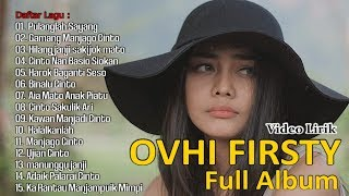 Ovhi Firsty Full Album Pop Minang 2019 Lirik.mp3