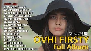 Download Ovhi Firsty  Full Album - Pop Minang 2019 (Official Lyrics Video)