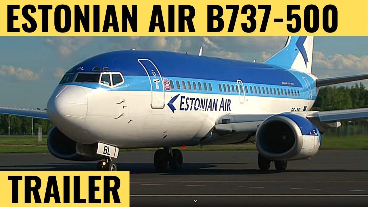 Estonian Air B737 500 Trailer Cockpit Video Flightdeck Action Flights In The Cockpit Youtube