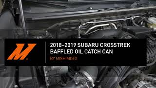 homepage tile video photo for Baffled Oil Catch Can Kit, Fits Subaru Crosstrek 2018-2019 Installation Guide by Mishimoto