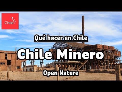 Qué hacer en Chile: Chile Minero - Naturaleza Abierta