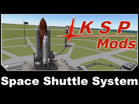 KSP Mods - Space Shuttle System