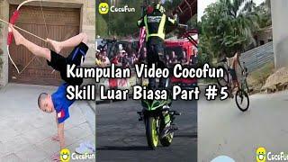Download lagu Kumpulan Video Cocofun Skill Luar Biasa Part #5