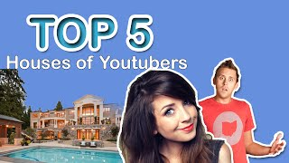 TOP 5 : Houses of youtubers