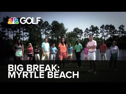 Big Break Myrtle Beach Premieres Tomorrow at 9PM ET | Golf Channel
