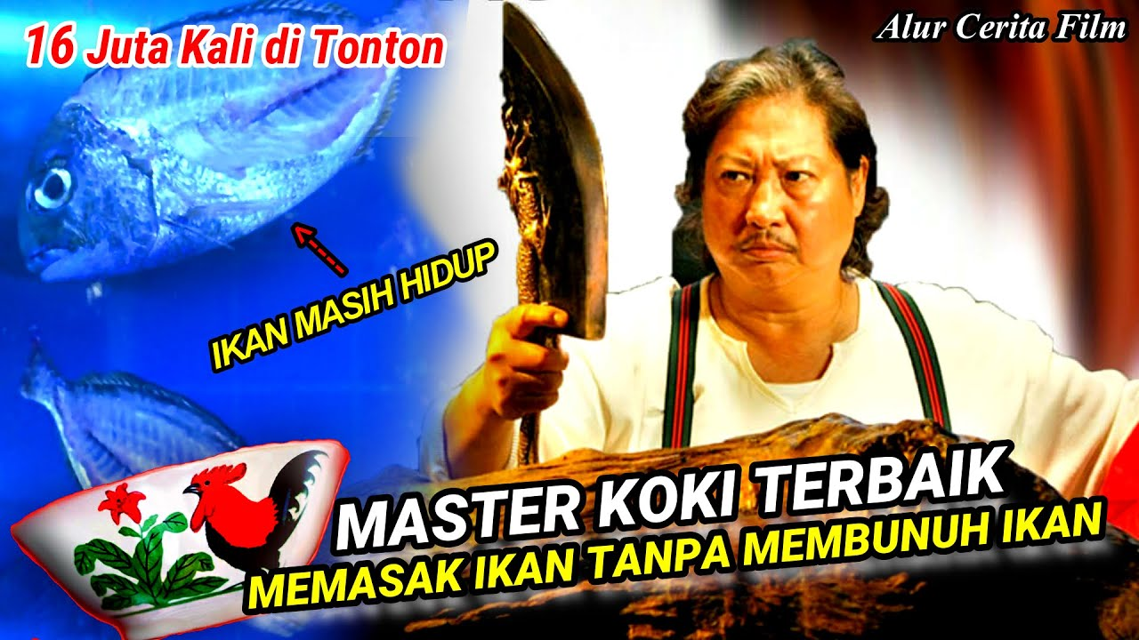 Download MASTER KOKI, MEMASAK DAGING IKAN TANPA MEMBUNUH IKANYA - Alur Cerita Film Kungfu Chefs