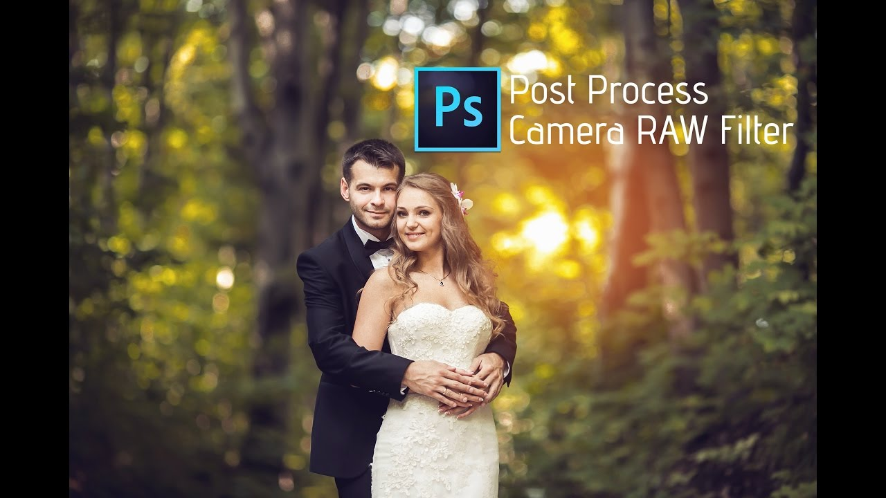 Photo Tutorial Camera Raw Filter Wedding Photography Adobe Cc You