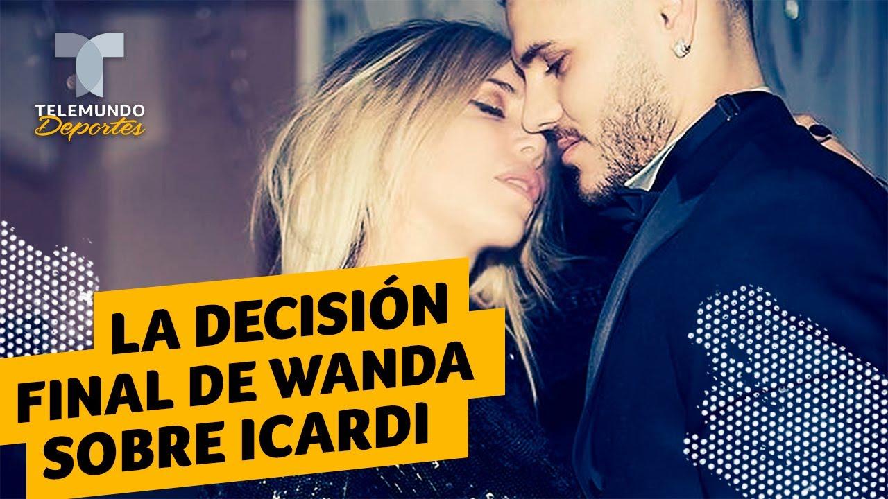 La decisión final de Wanda Nara en su relación con Mauro Icardi | Telemundo Deportes
