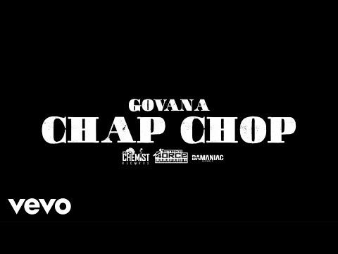 Govana - Chap Chop (Official Video)