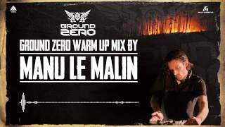 Ground Zero Festival 2013 Warm-up mix by Manu Le Malin