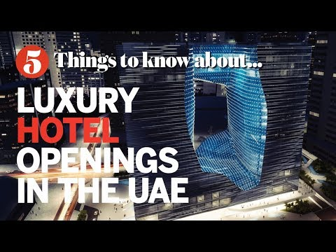 Five UAE hotel openings in 2018