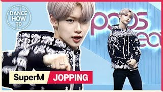 Baixar [Pops in Seoul] Felix's Dance How To! SuperM(슈퍼엠)'s Jopping