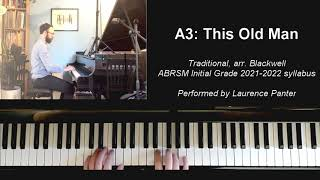 A:3 This Old Man (ABRSM Initial Grade piano 2021-2022)