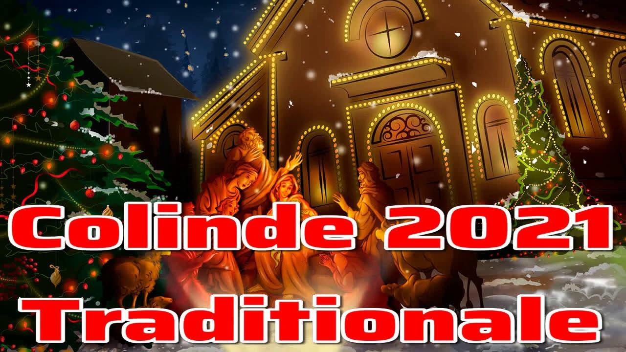 Colinde 2021 , Colinde Traditionale 2021 din Maramures si Ardeal