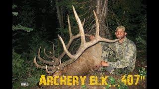 "AMAZING Utah Archery Elk Hunt-SURRENDER...407"" Giant!"