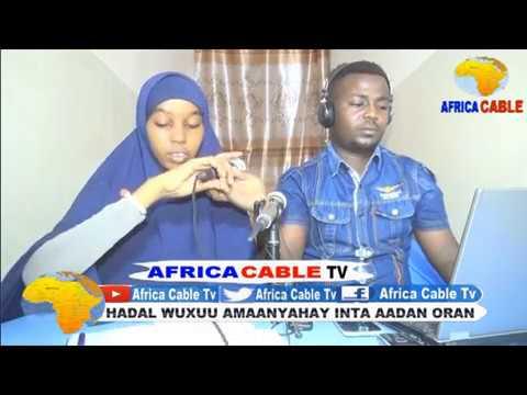 TARAN AQOONEEDKA CITYFM IYO AFRICA CABLE TV 1 06 17