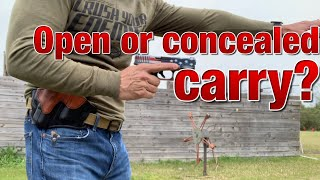 Open carry or concealed carry?
