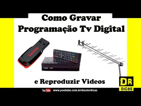 Como Gravar Programação no Conversor Tv Digital - Doutor Dicas