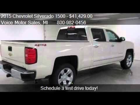 2015 chevrolet silverado 1500 ltz 4x4 crew cab standard for Voice motors kalkaska michigan