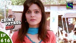 Crime Patrol - क्राइम पेट्रोल सतर्क - Ghumaodar - Episode 616 - 5th February, 2016