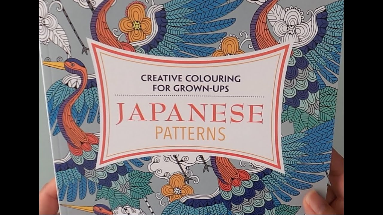 Japanese Patterns Creative Colouring For Grown Ups YouTube