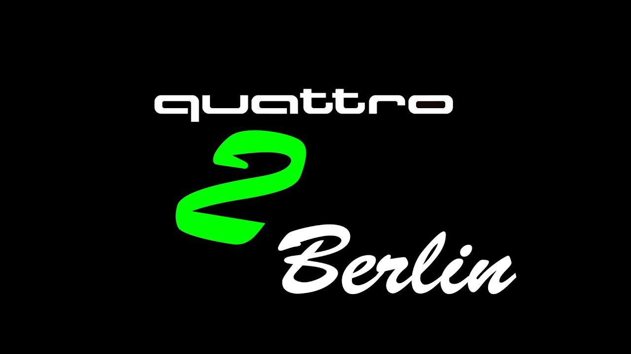 Quattro to Berlin