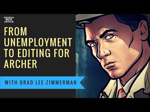 Editing for Archer with Brad Lee Zimmerman