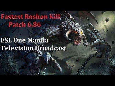 ESL One Manila Broadcasting On Television, Fastest ROSHAN TIME Patch 6.86 - Dota 2 News