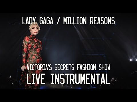 Lady Gaga — Million Reasons (Instrumental From The Victoria's Secret Fashion Show)