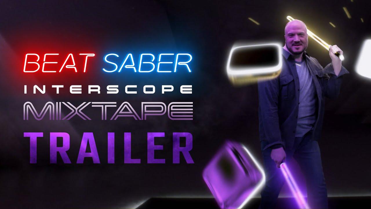 Вышло DLC Beat Saber Interscope Mixtape