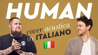 HUMAN in ITALIANO 🇮🇹 Rag'n'Bone Man cover