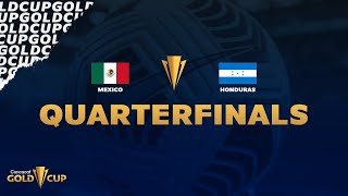 2021 Gold Cup   Mexico vs Honduras