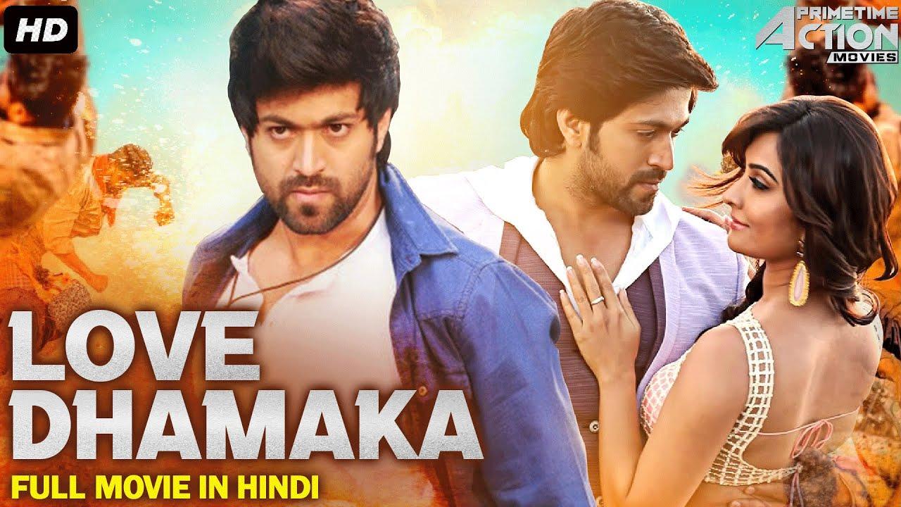Yash's LOVE DHAMAKA Full Movie Hindi Dubbed | Superhit Hindi Dubbed Full Action Romantic Movie