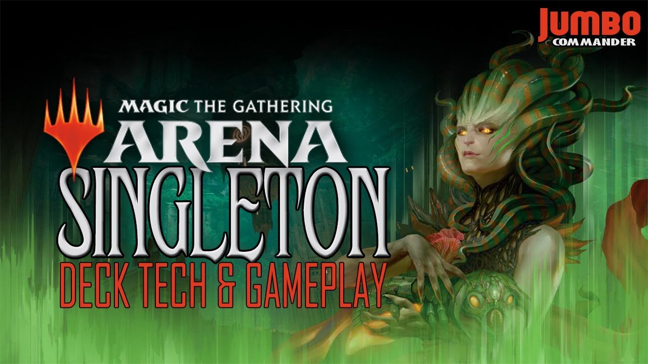 MTG Arena Singleton Deck Tech and Gameplay