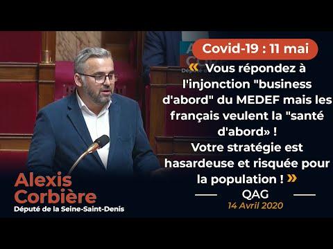 """""""Vous répondez à l'injonction """"business d'abord"""" du MEDEF"""" ! """" QAG d'Alexis Corbière"""