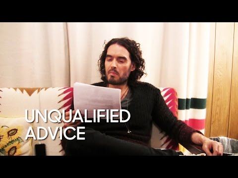 Unqualified Advice: Russell Brand