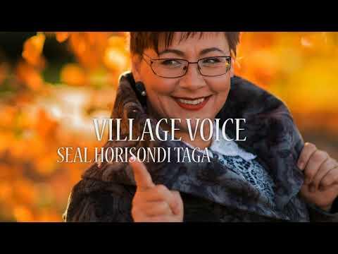 Village Voice - Seal Horisondi Taga