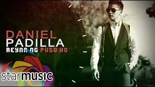 Download Daniel Padilla - Reyna Ng Puso Ko (Official Lyric ) MP3 song and Music Video