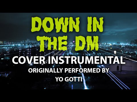 Down In The DM (Cover Instrumental) [In the Style of Yo Gotti]