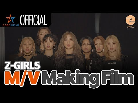 [Making Film] Z-GIRLS 'What You Waiting For' M/V