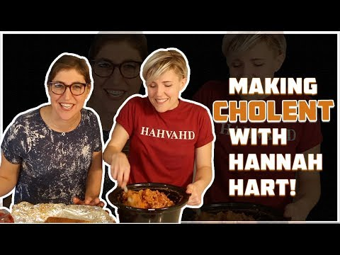 Making CHOLENT with Hannah Hart! || Mayim Bialik