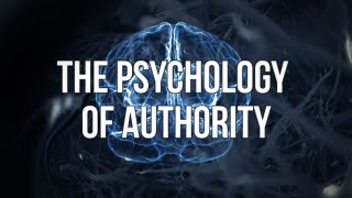 The Psychology of Authority