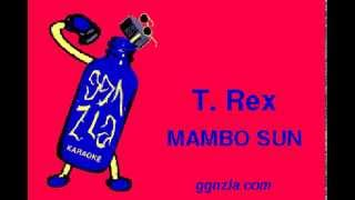 ggnzla KARAOKE 200, T. Rex - MAMBO SUN