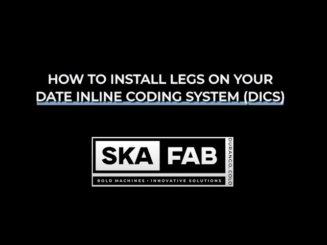 How to Install Legs to your Date Inline Coding System (DICS) Conveyance